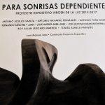 Exposición en Elche PARA SONRISAS DEPENDIENTES – PROYECTO EXPOSITIVO VIRGEN DE LA LUZ 2015-2017